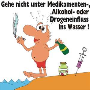 Gehe nicht unter Medikamenten-, Alkohol oder Drogeneinfluss in Wasser!